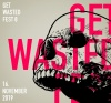 Get Wasted Fest Vol. 8